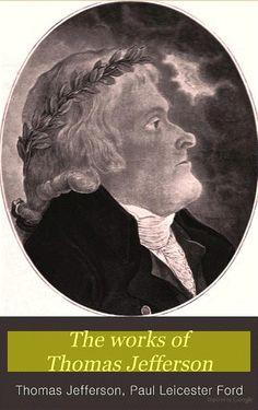 The works of Thomas Jefferson, Volume 9