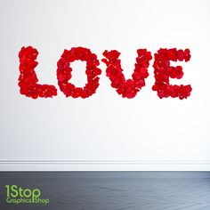 LOVE WALL STICKER FULL COLOUR -  LOUNGE BEDROOM ROSE FLOWER WALL ART C398  1STOPGRAPHICSSHOP LOVES THIS STICKER <3