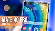 HUAWEI MATE 40 Pro: Mohl by to být klidně nejlepší telefon roku... - [re...