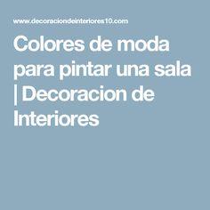 Colores de moda para pintar una sala | Decoracion de Interiores Modern Kitchens, Modern Design, Coastal Living Rooms, Modern Interior Decorating, Color Fashion