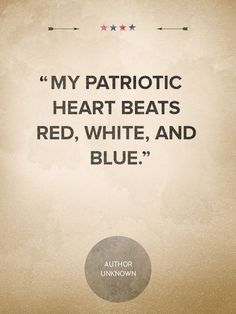It beats for my country, NOT the one who sits in the White House.