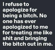I refuse to apologize