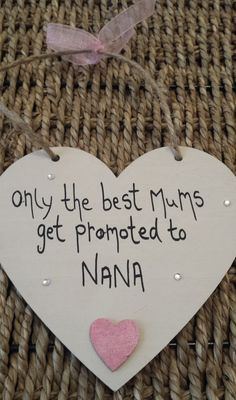 Only the Best Mums....Hanging Cream Heart