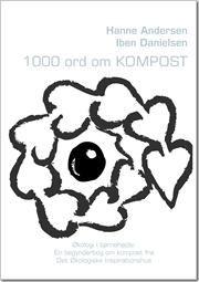 1000 ord om kompost af Hanne Andersen, Iben Danielsen, ISBN 9788771145212