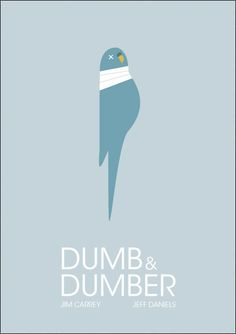 Dumb & Dumber. Perhaps my favorite poster ever. And favorite movie ever...