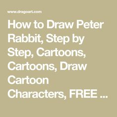 How to Draw Peter Rabbit, Step by Step, Cartoons, Cartoons, Draw Cartoon Characters, FREE Online Drawing Tutorial, Added by Dawn, July 9, 2008, 4:29:26 pm