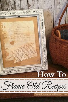frame recipes perfect way to display mom or grandmas old recipes, diy home crafts, repurposing upcycling, A frame proudly shows some of my mom s favorite old hand written recipes One of which belonged to her granny