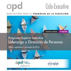 Programa superior executive liderazgo y dirección de personas 7ª edición by APD Asociación del Progreso de la Dirección via slideshare