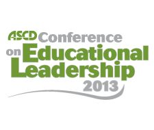ASCD Conference on Educational Leadership. Las Vegas, Oct 31 - Nov 3, 2013