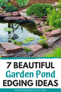 Pond edging is one of the most important steps when building a new backyard pond. Here are some beautiful pond edging ideas for your garden pond. Small Backyard Ponds, Outdoor Ponds, Small Ponds, Garden Ponds, Ponds For Small Gardens, Koi Ponds, Aragon, Garden Pond Design, Building A Pond