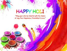 May the colours of Holi take away all your worries and sorrows and replace them with joy and happiness. Fore wishes you and your family Happy Holi! Holi Wishes Quotes, Happy Holi Quotes, Happy Holi Wishes, Happy Holi Images, Diwali Images, Holi Messages In English, Holi Quotes In English, Holi Greetings, Greetings Images