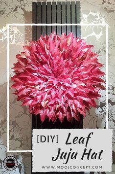 DIY: Leaf Juju Hat
