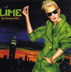 Lime - Greatest Hits So Disco Funk, Italo Disco, The Boogie, Music Album Covers, Studio 54, Airbrush Art, Record Collection, New Theme, Greatest Hits