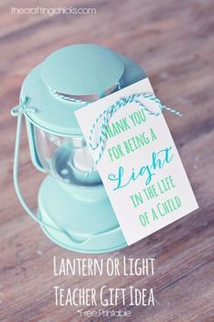 Thank you for being a LIGHT in the life of a child! Teacher gift idea