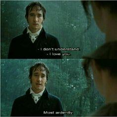 Darcy: e ora vi chiedo di porre fine alla mia agonia Elizabeth: non capisco... Darcy: io vi amo. Con grande ardore.