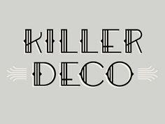 Killer Deco // Courtney Blair