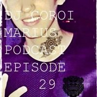 DJ COROI MARIUS PODCAST: EPISODE 29 by DJ COROI MARIUS on SoundCloud