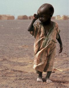 God Bless the children. The drought in Africa& famine
