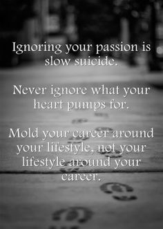 Ignoring Your Passion is Slow Suicide - Karthick AR - Google+ #quote