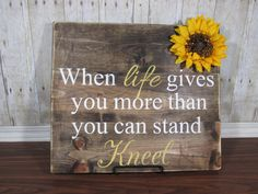 Rustic Decor When Life Gives You More Than You Can Stand Kneel Wood Sign Religious Sign Pallet Sign Refurbished Wood Sign Wall Hanging Pallet Crafts, Pallet Art, Wood Crafts, Diy Crafts, Diy Pallet, Pallet Ideas, Outdoor Pallet, Rustic Outdoor, Rustic Signs