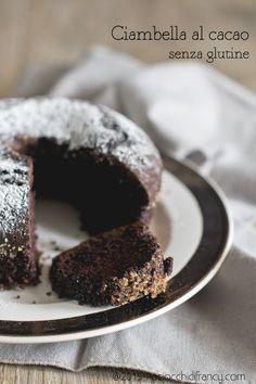 Ciambella al cacao senza glutine ( e anche senza o...