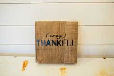 """""""Crazy Thankful"""" wooden sign   The Magnolia Market"""