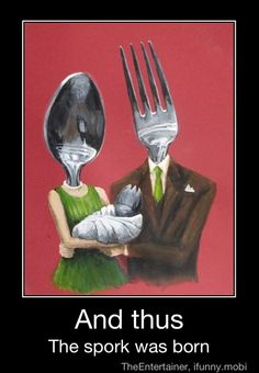 ...so that's how they make sporks!