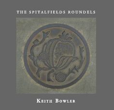 The Spitalfields Roundels Blurb Book, Self Publishing, Book Photography, History, Books, Historia, Libros, Book, Book Illustrations