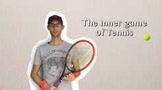 The inner game of tennis and the subconscious mind