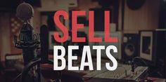 Beginners guide on how to sell beats online. Find out why you should sell beats online, what to do before selling beats online, and beat selling options.