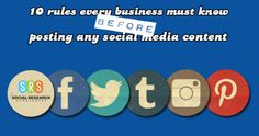 10 Rules Every Business Must Know BEFORE Posting Any Social Media Content