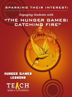 Students love The Hunger Games, but their fascination doesn't have to be an obsession with popular culture. Great teachers recognize the potential to transform something entertaining into something educational. In the spirit of turning popular culture into a teachable moment, Teach.com is proud to present Sparking Their Interest: Engaging Students with Catching Fire, an an amazing lesson plan created for Teach.com by Tracee Orman: Teach 100 blogger and curator of the site Hunger Games…