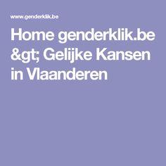 Home genderklik.be > Gelijke Kansen in Vlaanderen