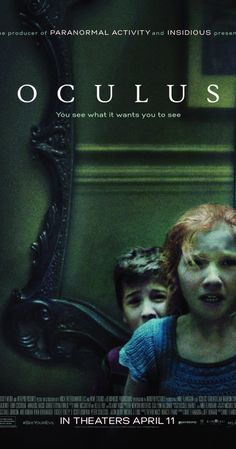 Oculus (2013) A woman tries to exonerate her brother, who was convicted of murder, by proving that the crime was committed by a supernatural phenomenon. Karen Gillan, Brenton Thwaites, Katee Sackhoff...TS horror