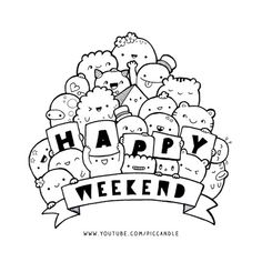 Have a nice weekend! :)