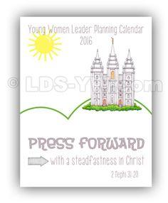 Press Forward 2016 mutual theme - YW leader calendar press forward. LDS YW