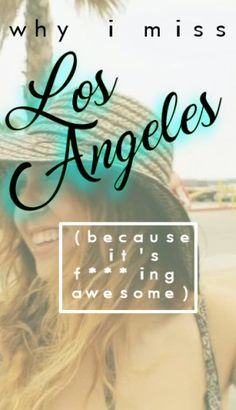 A travel guide to Los Angeles, California from the Eyes of an LA Local