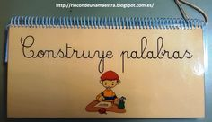 Rincón de una maestra: Construye palabras Speech And Language, Language Arts, Kids Daycare, Preschool Education, Busy Bags, Daily 5, Conte, Spanish, Projects To Try