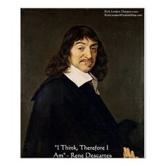 #Descartes I Think #Quote #Poster 40%off EndsSun Code ZAZSPACESALE @c/o #Sale #Gift @QuoteGifts @zazzle