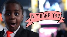 A Thank You From Kid President