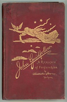 John Guidfollow: A Mystical, Historical Romance of Forfarshire.... Alexander Lowson   1890