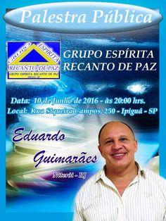 Grupo Espírita Recanto Feliz Convida para a sua Palestra Pública - Ipiguá - SP - http://www.agendaespiritabrasil.com.br/2016/06/09/grupo-espirita-recanto-feliz-convida-para-sua-palestra-publica-ipigua-sp/