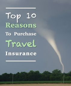 Top 10 Reasons to Purchase Travel Insurance by Tenon Tours