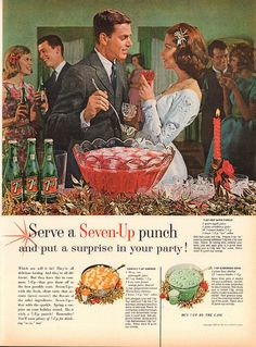 Retro 7 -Up ad. Serve a Seven-up Punch and put a surprise in your party! Christmas Punch, Retro Christmas, Vintage Holiday, Holiday Punch, Christmas Drinks, Retro Recipes, Old Recipes, Vintage Recipes, 1950s Recipes