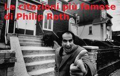 Le citazioni più famose di Philip Roth