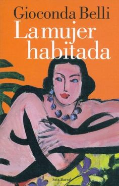 La Mujer Habitada/ the Inhabited Woman (Seix Barral Biblioteca Breve) (Spanish Edition) Got Books, Books To Read, Songs About Girls, Laughing And Crying, How To Speak Spanish, Fashion Books, Book Worms, Nostalgia, Reading