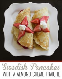 Swedish Pancakes with Almond Creme Fraiche - such a yummy breakfast that everyone will love! From www.overthebigmoon.com!