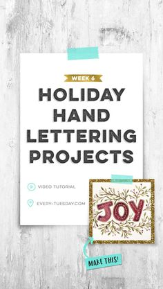 Week 6 of 6 Holiday Hand Lettering Projects! All are step-by-step video tutorials: every-tuesday.com via @teelac