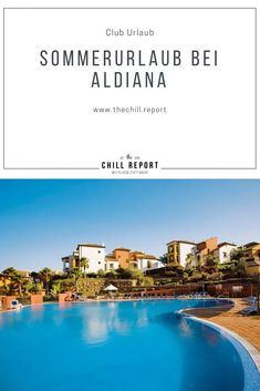 Aldiana Sommerurlaub 2020: Das ist neu - The Chill Report Spain, Traveling, Europe, Italy, Ski Jumping, Andalusia, Summer Vacations, Family Activity Holidays, Italia