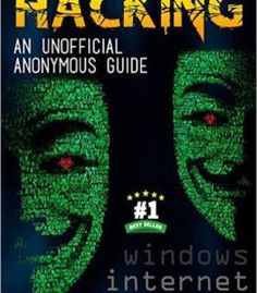 Free Kindle Book - [Computers & Technology][Free] HACKING : An unofficial anonymous guide : Windows and Internet Technology Hacks, Computer Technology, Computer Science, Energy Technology, Basic Computer Programming, Computer Coding, Computer Hacking, Computer Forensics, Computer Class